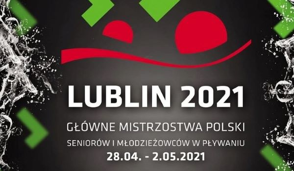 Główne Mistrzostwa Polski Seniorów i Młodzieżowców w Pływaniu – Lublin z udziałem uczniów SMS Ostrowiec Świętokrzyski !!!